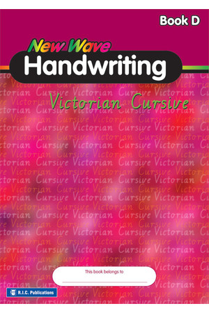 New Wave Handwriting - Victorian Cursive: Book D (Ages 8-9)