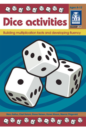 Dice Activities - Number Facts and Problem Solving: Building Multiplication Facts (Ages 8-12)