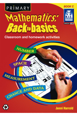 Primary Mathematics - Back to Basics: Book C (Ages 7-8)
