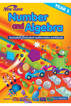 Australian Curriculum Mathematics - Number and Algebra Workbook: Year 1