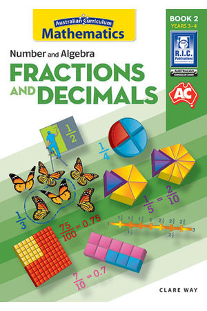 Australian Curriculum Mathematics - Fractions and Decimals: Book 2
