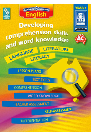 Australian Curriculum English - Developing Comprehension Skills and Word Knowledge: Year 1