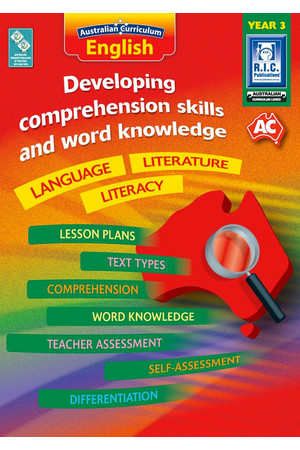 Australian Curriculum English - Developing Comprehension Skills and Word Knowledge: Year 3