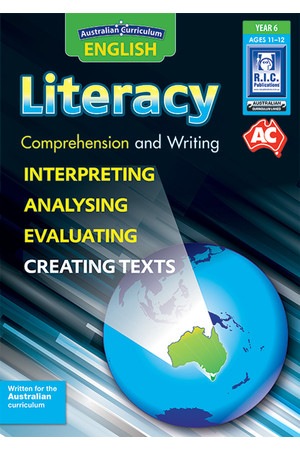Australian Curriculum English - Literacy: Comprehension and Writing (Year 6)