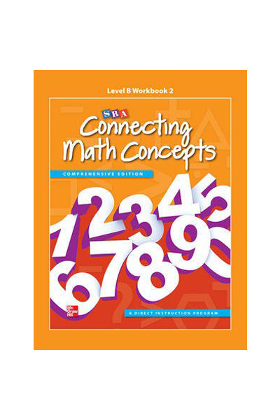 Connecting Math Concepts - Level B: Workbook 2