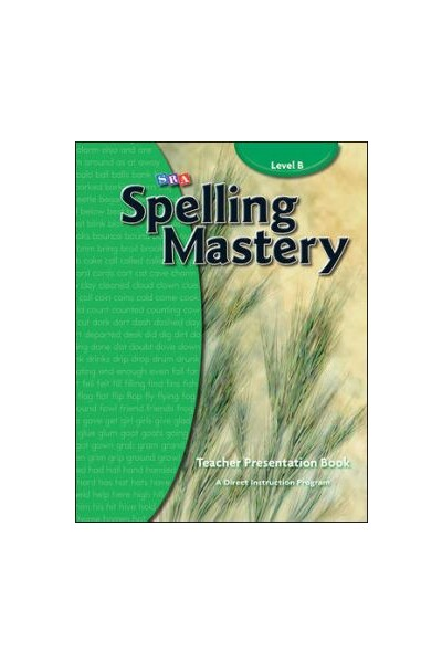 Spelling Mastery - Level B (Grade 2): Teacher Materials