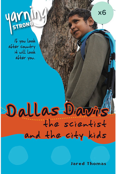 Yarning Strong - Land Module - Dallas Davis the Scientist and the City Kids (Pack of 6)