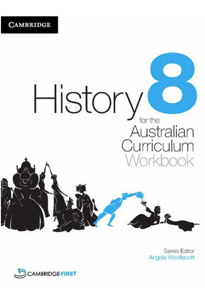 History for the Australian Curriculum - Year 8: Workbook