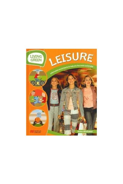 Living Green - Leisure