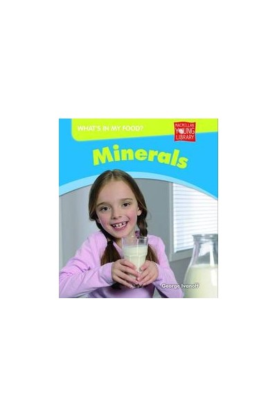 What's in my Food? - Minerals