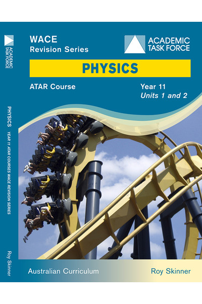 Year 11 ATAR Course Revision Series - Physics