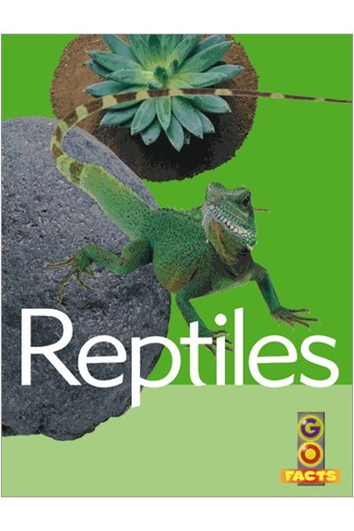 Go Facts - Animals: Reptiles