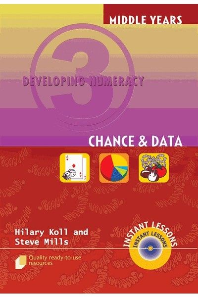 Middle Years Developing Numeracy - Chance and Data: Book 3