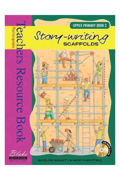 Story-writing Scaffolds - Upper Primary: Book 2
