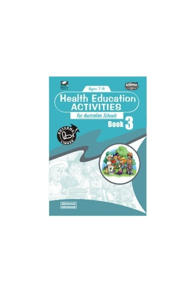 Health Education Activities for Australian Schools - Book 3: Ages 7-9