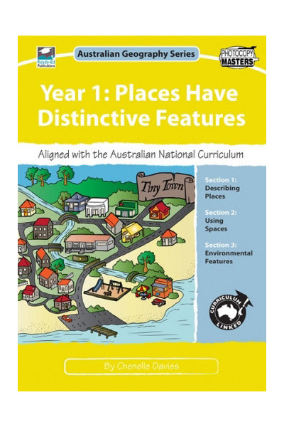 Australian Geography Series - Year 1: Places Have Distinctive Features