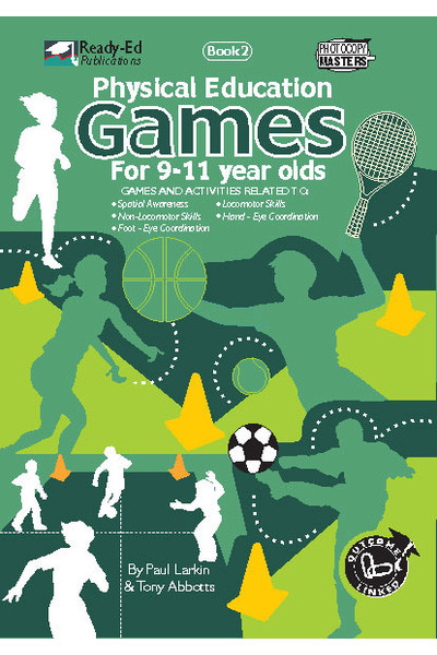 Physical Education Games Series - Book 2: Ages 9-11