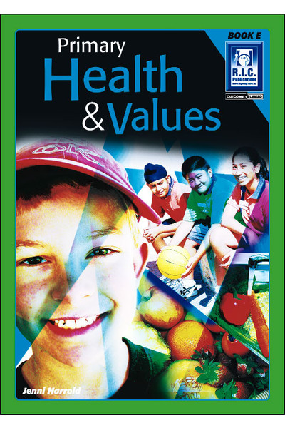 Primary Health and Values - Book E: Ages 9-10