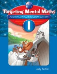 Targeting Maths Australian Curriculum Edition - Mental Maths - Year 1
