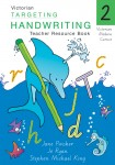 Targeting Handwriting VIC - Teacher Resource Book: Year 2