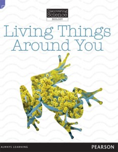 Discovering Science (Biology Lower Primary): Living Things Around You