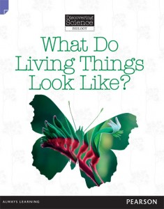 Discovering Science (Biology Lower Primary) - What Do Living Things Look Like?