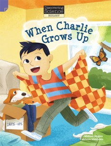 Discovering Science (Biology Lower Primary) - When Charlie Grows Up