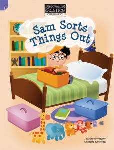 Discovering Science (Chemistry Lower Primary) - Sam Sorts Things Out