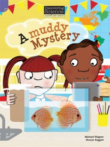 Discovering Science (Earth and Space Lower Primary) - A Muddy Mystery