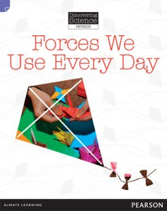 Discovering Science (Physics Lower Primary) - Forces We Use Every Day
