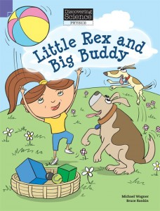 Discovering Science (Physics Lower Primary)- Little Rex and Big Buddy