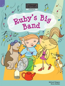 Discovering Science (Physics Lower Primary) - Ruby's Big Band