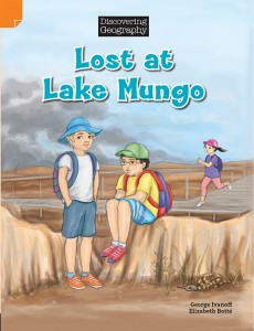 Discovering Geography (Middle Primary Fiction Topic Book) - Lost at Lake Mungo