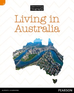 Discovering Geography (Middle Primary Nonfiction Topic Book) - Living in Australia