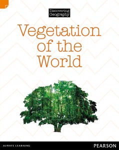 Discovering Geography (Middle Primary Nonfiction Topic Book) - Vegetation of the World