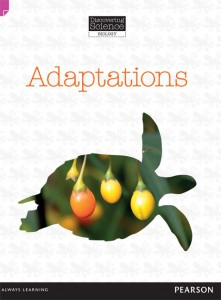 Discovering Science (Biology Upper Primary) - Adaptations