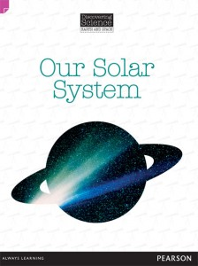 Discovering Science (Earth and Space Upper Primary) - Our Solar System