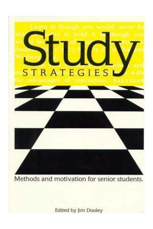 Study Strategies - Methods & Motivation for Senior Students