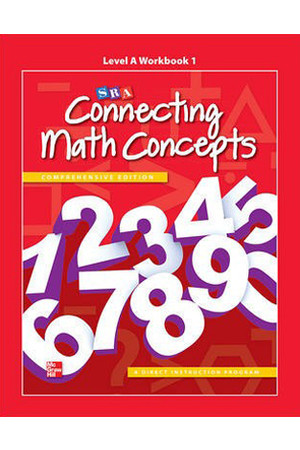 Connecting Math Concepts - Level A: Workbook 1