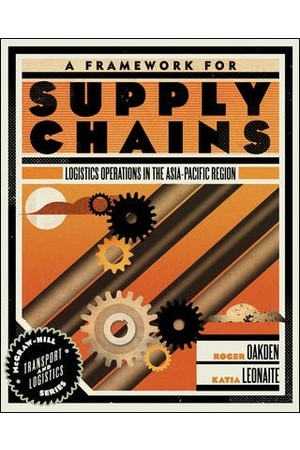 A Framework for Supply Chains: Logistics Operations in the Asia-Pacific Region