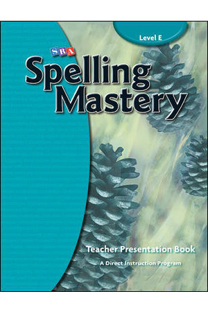 Spelling Mastery - Level E (Year 5): Teacher Materials