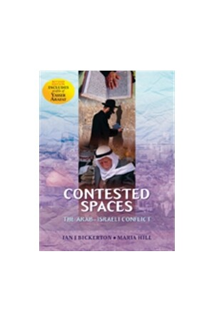 Contested Spaces: Historiography of the Arab-Israeli Conflict (Revised Edition)