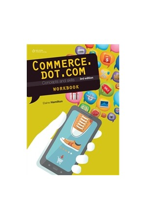 Commerce.dot.com: Concepts and Skills Homework Book (3rd Edition)