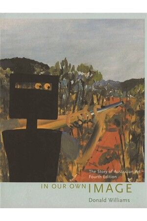 In Our Own Image: The Story of Australian Art