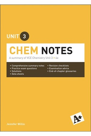 A+ Chemistry Notes: VCE Unit 3 (4th Edition)