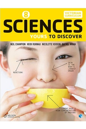 Sciences: Yours to Discover - Year 8 (Student Book with 4 Access Codes)