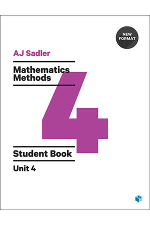 Sadler Mathematics Methods for WA - Unit 4: Student Book (Print & Digital)