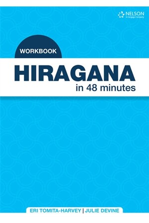 Hiragana in 48 Minutes - Workbook