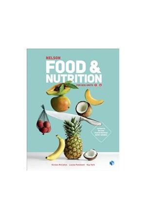 Nelson Food & Nutrition for QCE - Student Book