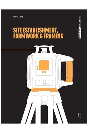 Site Establishment, Formwork and Framing - 4th Edition